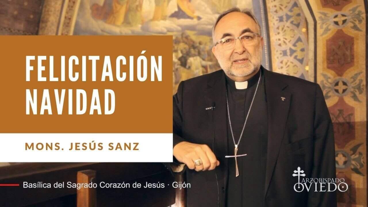 Felicitación de Navidad de Mons. Jesús Sanz